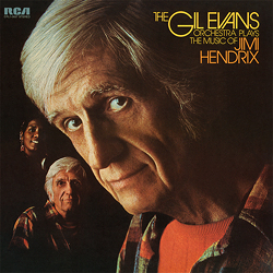 The Gil Evans Orchestra Plays The Music Of Jimi Hendrix