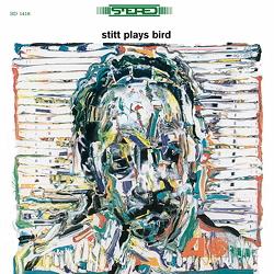 Sonny Stitt: Stitt Plays Bird