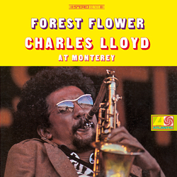 Charles Lloyd: Forest Flower