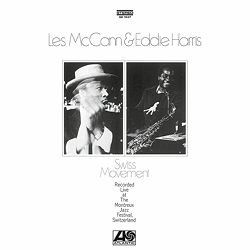 Les McCann & Eddie Harris: Swiss Movement