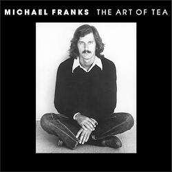 Michael Franks: The Art Of Tea