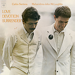 C. Santana & J. McLaughlin: Love Devotion Surrender