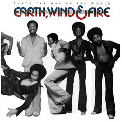 Earth, Wind & Fire: That's The Way Of The World