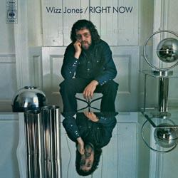 Wizz Jones: Right Now