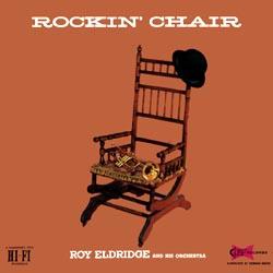 Roy Eldridge: Rockin' Chair