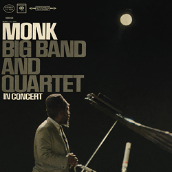 Thelonious Monk: Big Band And Quartet In Concert