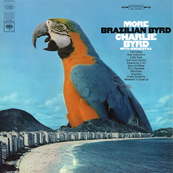 Charlie Byrd: More Brazilian Byrd