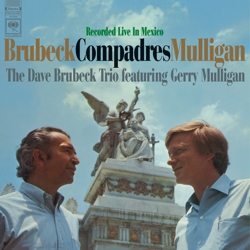 Dave Brubeck & Gerry Mulligan: Compadres