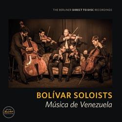 Bolivar Soloists: Musica de Venezuela