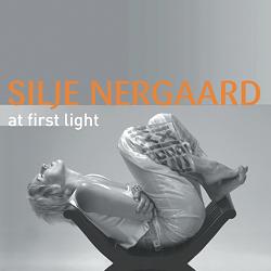 Silje Nergaard: At First Light