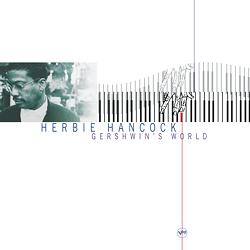 Herbie Hancock: Gershwin's World