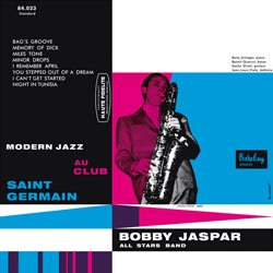 Bobby Jaspar: Modern Jazz au Club Saint Germain