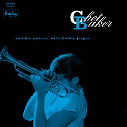 Chet Baker and his Quintet with Bobby Jaspar